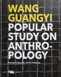 69.Wang Guangyi. Popular Study on Anthropology